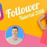 Instagram Follower bekommen 2018