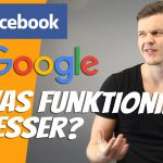 Facebook Marketing vs Google Werbung